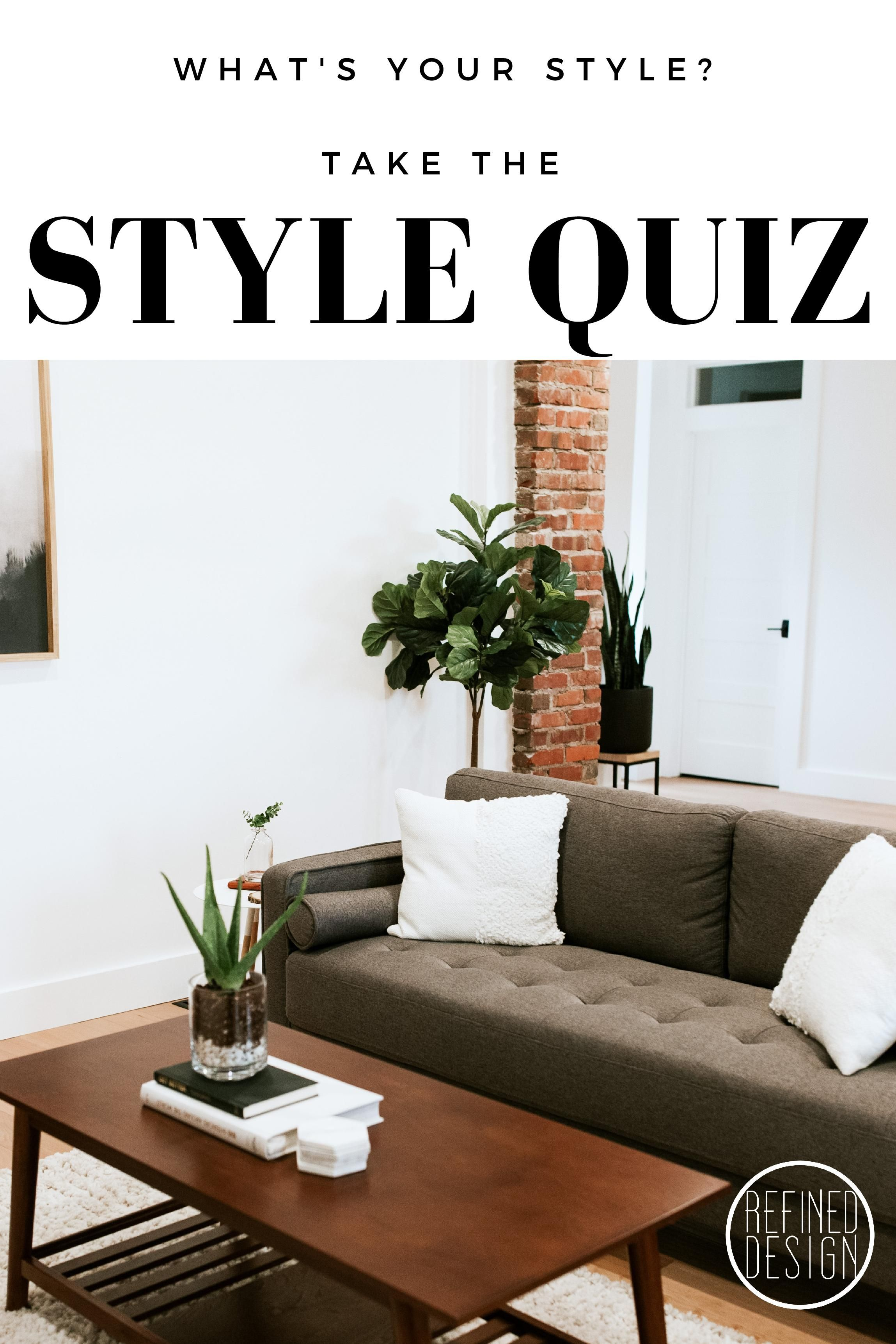 WHAT\'S YOUR INTERIOR DESIGN STYLE?\