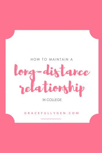 How to Maintain a Long Distance Relationship in College