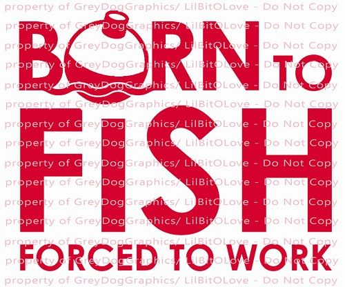 Born To Fish Forced To Work Vinyl Decal Fishing Sticker Vinyls - Vinyl fish decals for boats