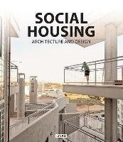 Social housing : architecture and design, 2014.