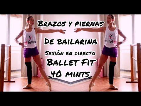 Ballet Fit Directo 13. Tonifica tus piernas y brazos como una bailarina. #balletfitness