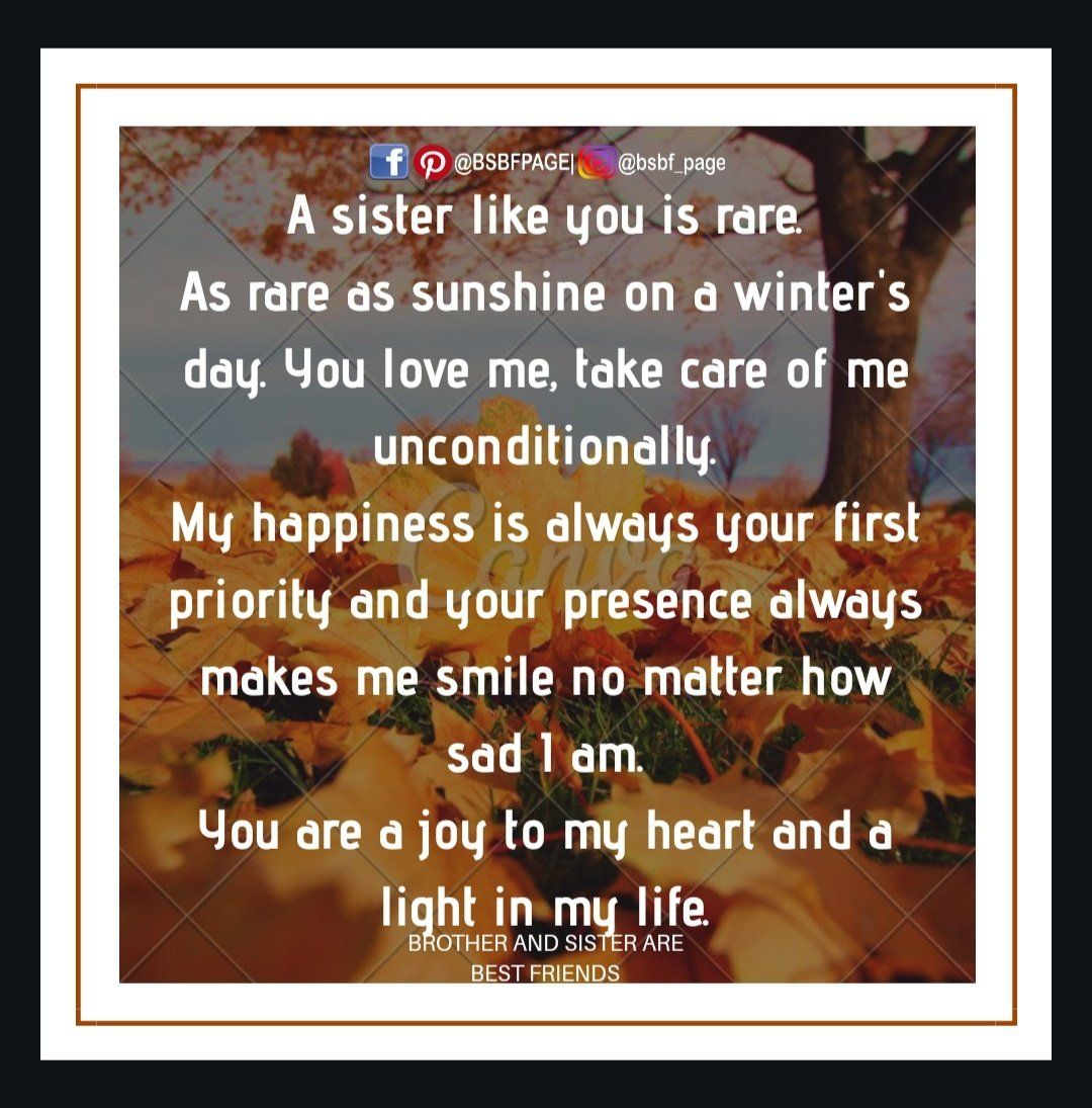 You Are A Joy To My Heart And A Light In My Life Awesome Sister Quotes Brother Quotes Sister Quotes