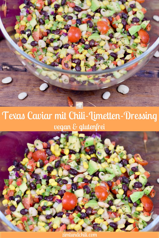 Texas Caviar mit Chili-Limetten-Dressing - Zimt & Chili
