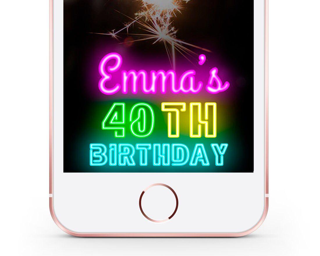 Birthday Snapchat Filter 40th Birthday, NEON SIGN
