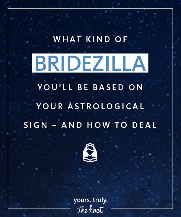 What Kind Of Bridezilla You'll Be, Based On Your