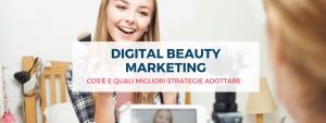 Photo of Digital Beauty Marketing: cos'è e quali migliori strategie a…