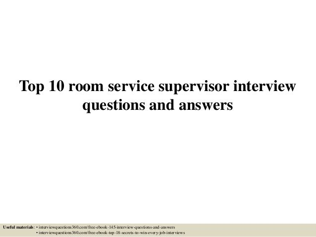 Top 10 room service supervisor interview questions and answers FAB