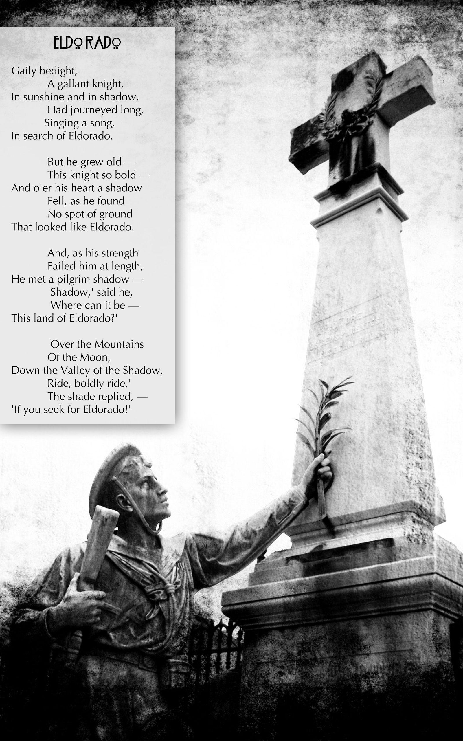 Eldorado by Edgar Allan Poe - one of my favorite poems of ...