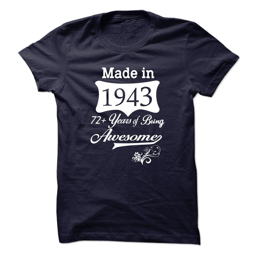 Made in 1943 Awesome Tshirt 2015