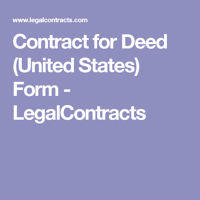 Contract For Deed United States Form Legalcontracts Sale