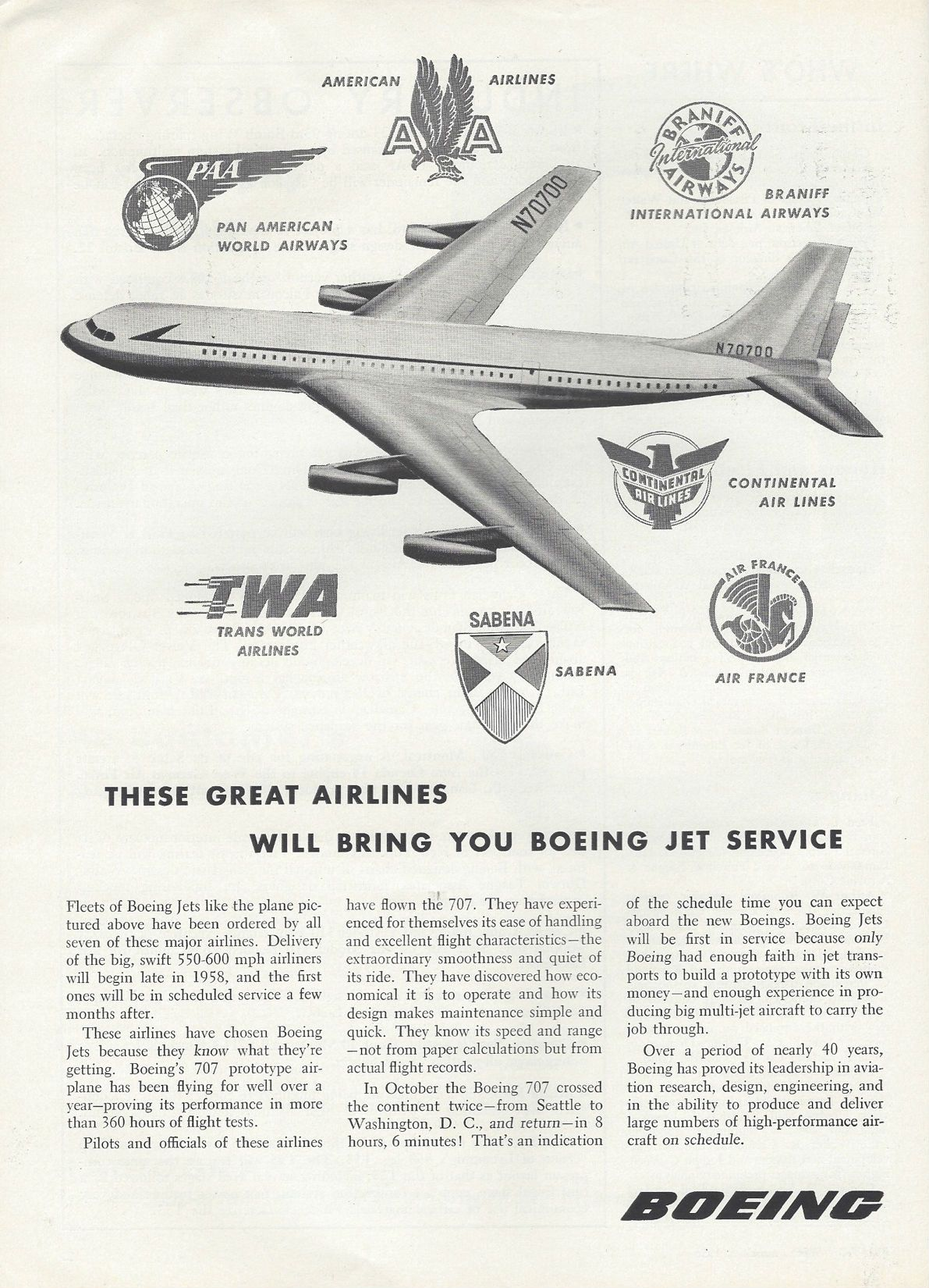 Almost two years after the rollout of the 707 prototype at