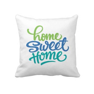 'Home Sweet Home' Pillow by LS_Gift_Shop