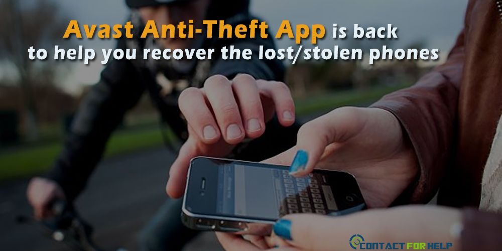Avasts updated antitheft app is back to help you recover