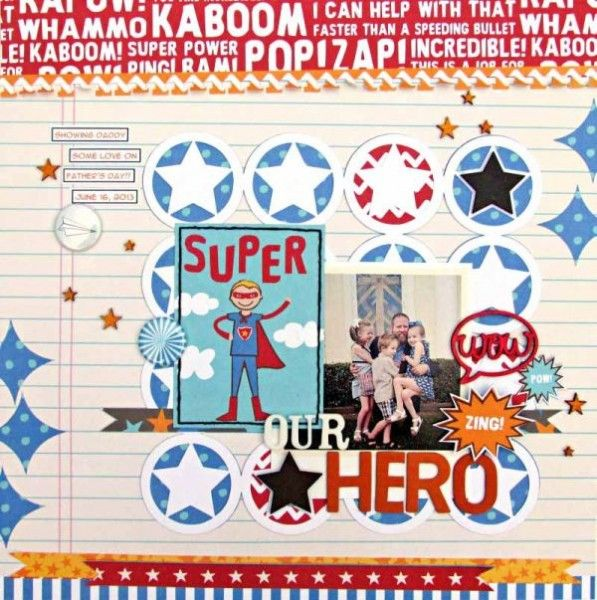 Scrapbooking Ideas Inspired by Superhero and Comic-Book Designs | Ashley Horton | Get It Scrapped