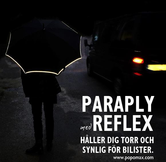 Reflekterande Paraply. Gör dig synlig för bilisterna när det är mörkt, regnar, skymmer eller i dimma. www.popomax.com