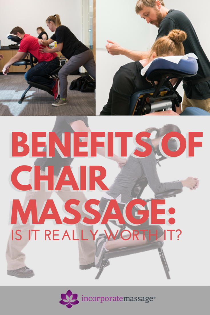 Benefits Of Workplace Chair Massage Is It Really Worth It Chair Massage Workplace Wellness Compan Chair Massage Benefits Massage Chair Massage Marketing