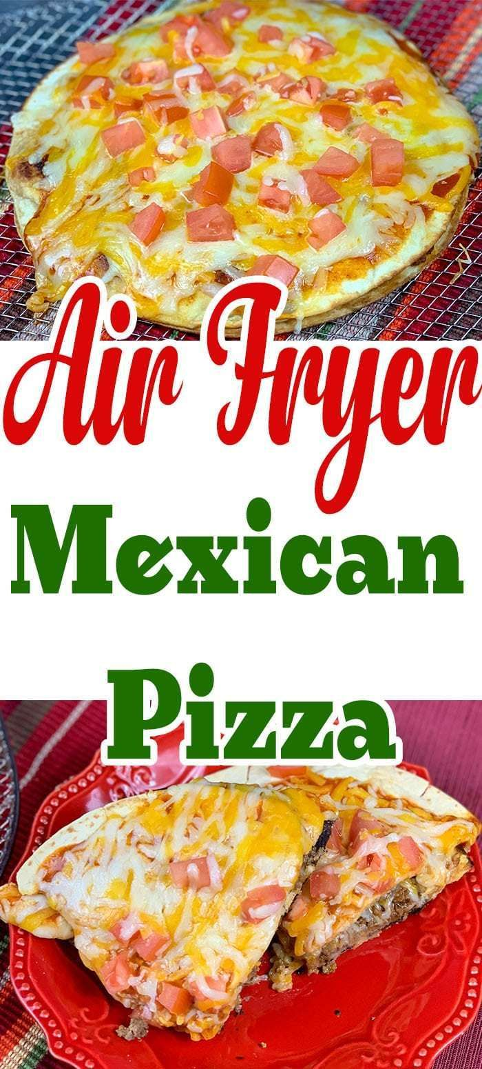 This Mexican pizza recipe is a great recipe to make in an air fryer or traditionally My recipe was inspired by the taco bell Mexican pizza