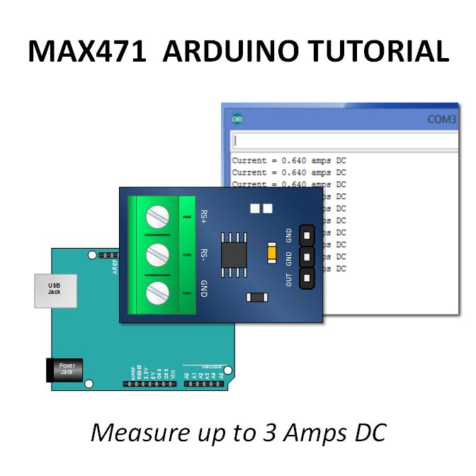 Arduino MAX471 Current Sensor Module Tutorial