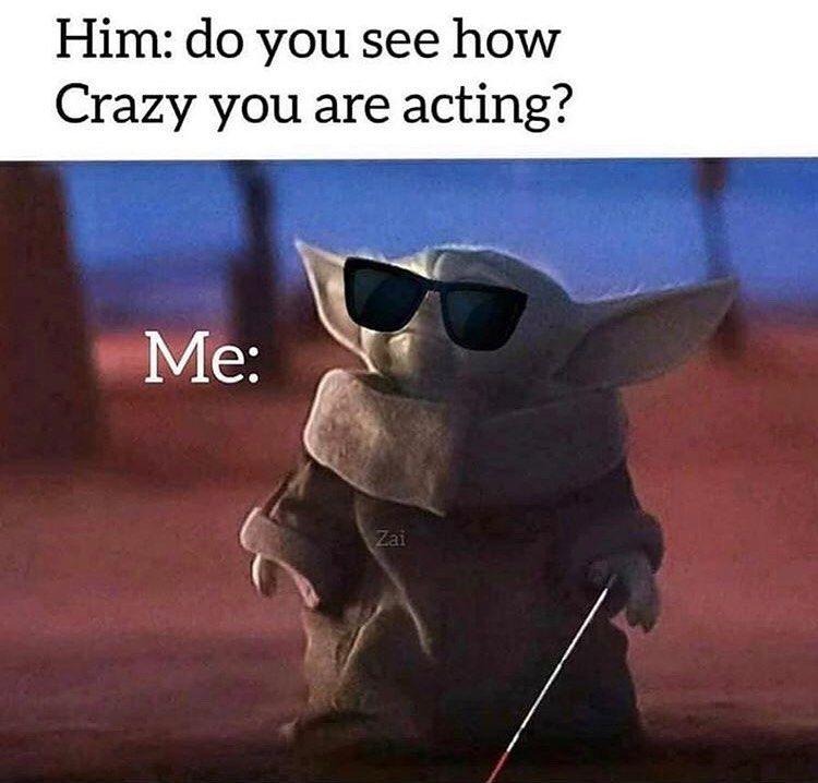 All Heil Baby Yoda On Instagram See That I Do Not Babyyoda Yodamemes Yodababy Themandalorian Babyyodaedit Yoda Meme Funny Memes About Girls Yoda Funny