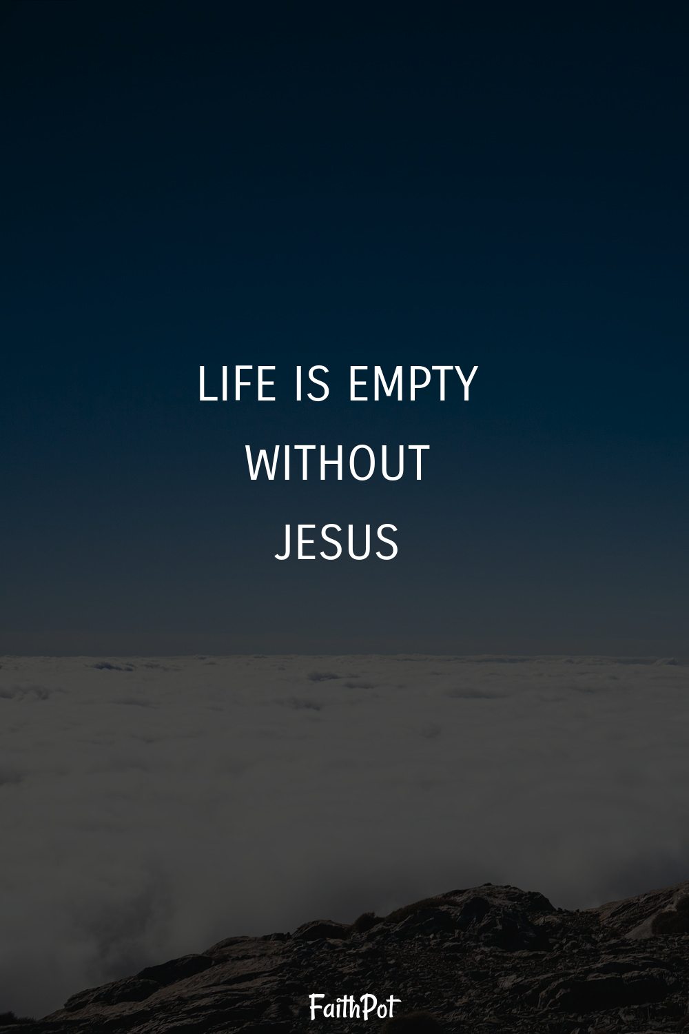 Life is empty without Jesus