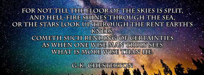 From Gk Chestertons The Ballad Of The White Horse Quotie