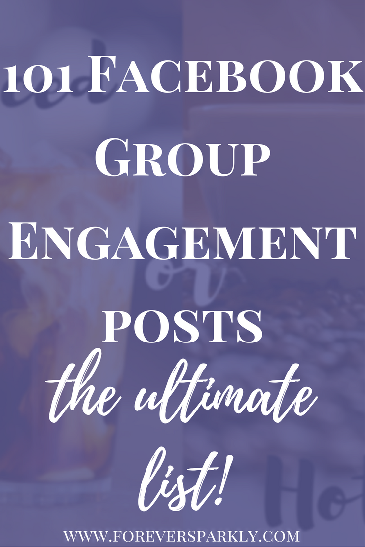101 Facebook Group Engagement Post Ideas for Direct
