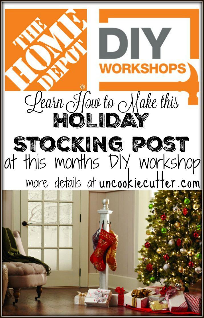 Home Depot DIY Workshops - Holiday Stocking Post | BHG\'s Best DIY ...