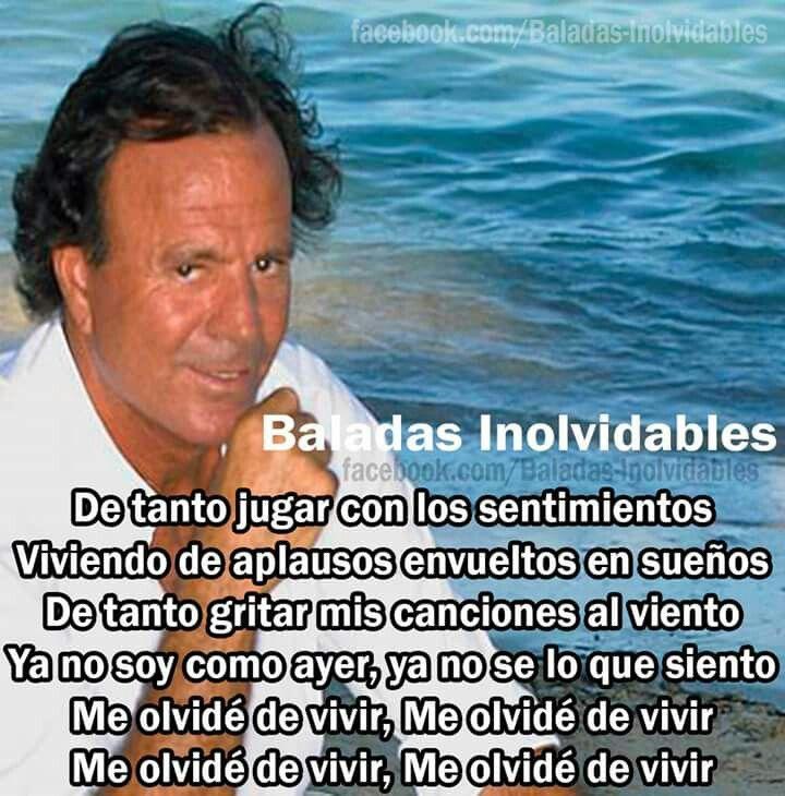 Julio Olvidé Hizo Q Historia Me De Vivir IglesiasGente UGzMVqpLS