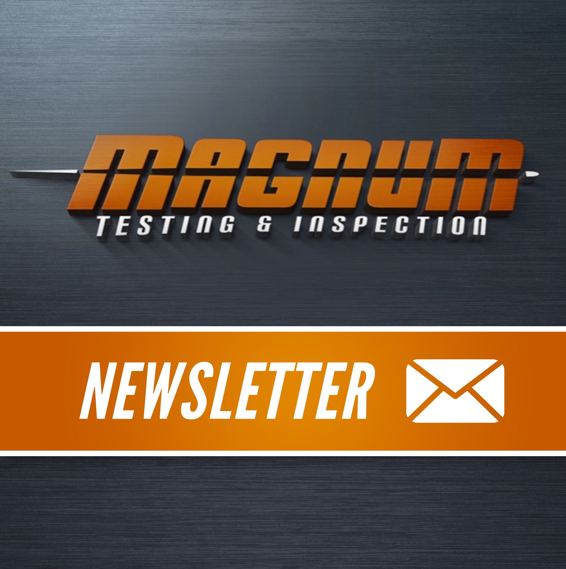 Sign up to Magnum NDT's newsletter for the latest news and