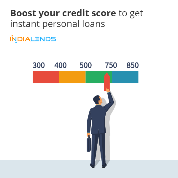 Boost Your Credit Score To Get Instant Personal Loans In 2020 Personal Loans Credit Score Person