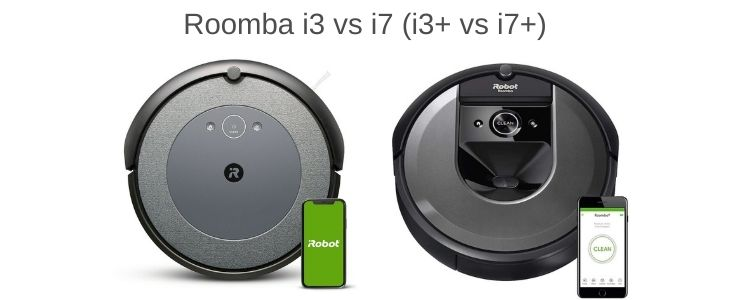 Roomba I3 Vs I7 And I3 Vs I7 Honest Review Life On Ai Roomba Robot Vacuum Cleaner Roomba Vacuum