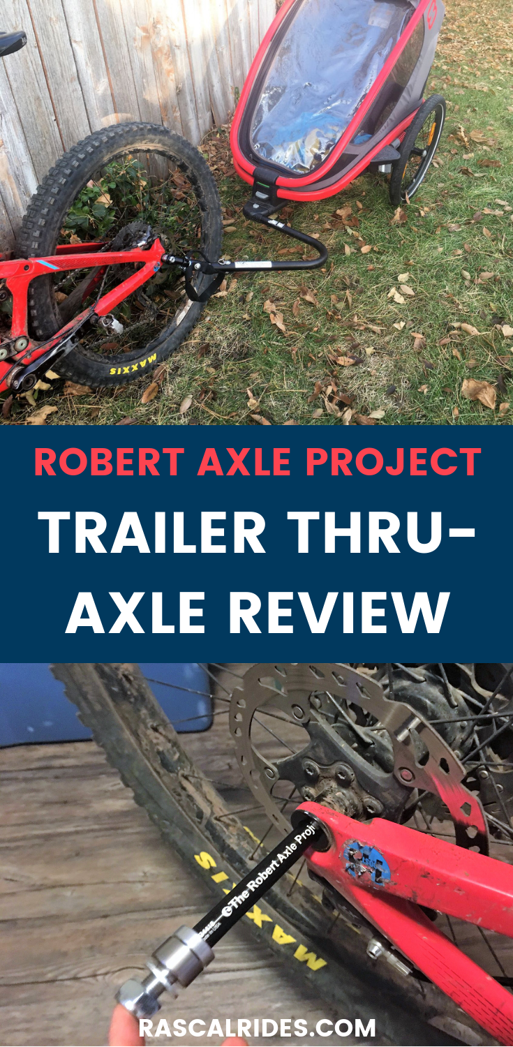 The Robert Axle Project Review A Thru Axle For Bike Trailers