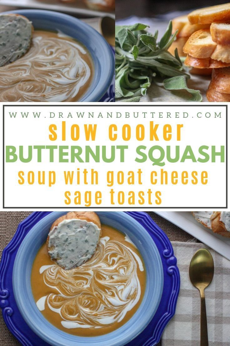 Slow-Cooker Butternut Squash Soup (with Goat Cheese & Sage Toasts) Butternut Squash Soup simmered with onion, apple and thyme, pureed until smooth and topped with creamy Goat Cheese & Sage Toasts  squash soup easy squash soup crockpot squash soup healthy squash soup clow cooker easy squash soup slow cooker recipe