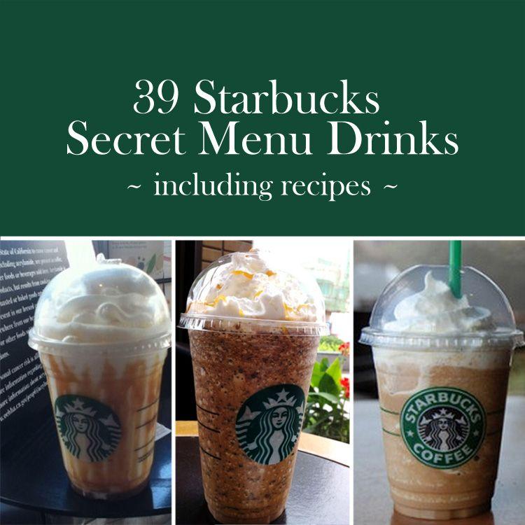 39 Starbucks Secret Menu Drinks You Didn't Know About