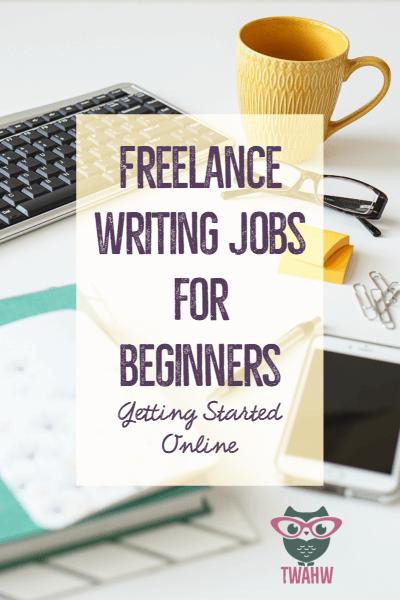 Freelance Writing Jobs For Beginners Everything You Need To Know Freelance Writing Jobs Writing Jobs Make Money Writing