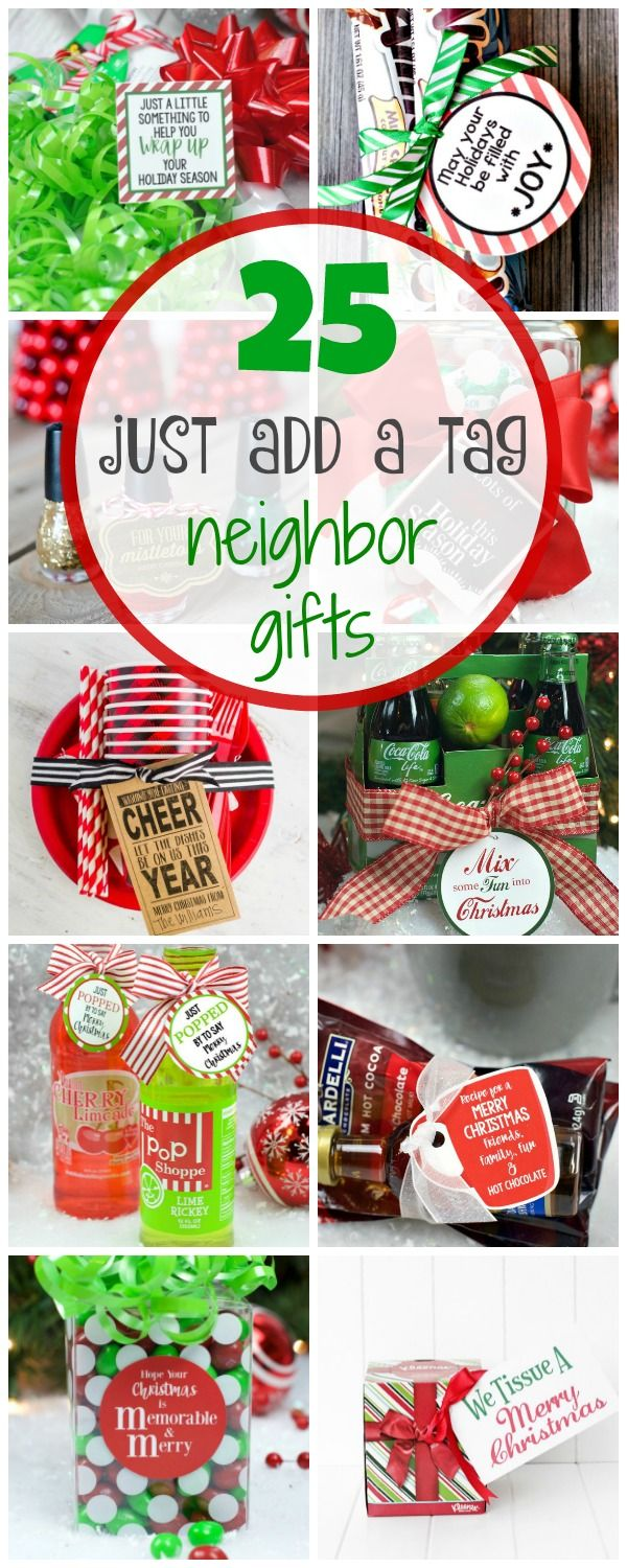 25 Just Add a Tag Neighbor Gifts   Pinterest   Gift, Christmas gifts ...