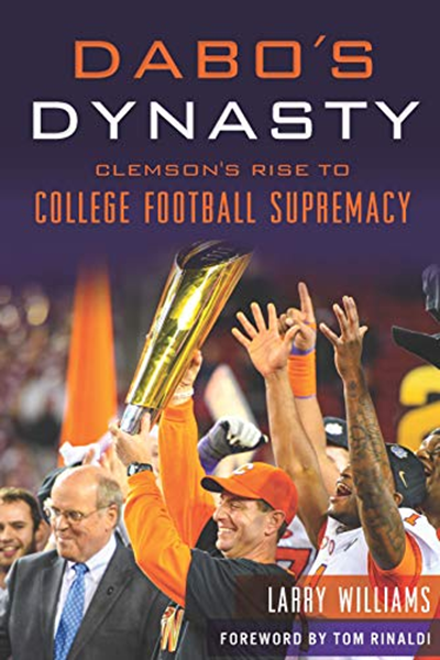 Dabo's Dynasty Clemson's Rise to College Football