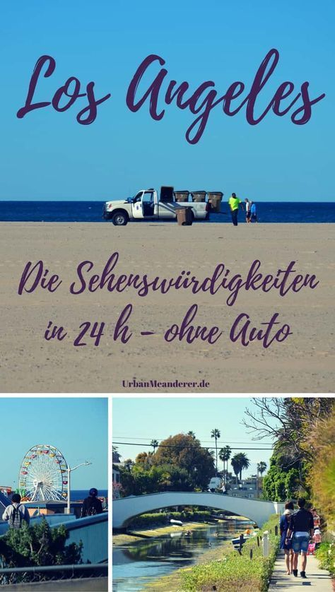 Photo of The most important Los Angeles sights in 24 hours – without a car Travel blog Urban Meanderer