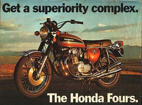 23203. - MOTORCYCLE - HONDA 750 Fours - Get a superiority complex.  - The Honda Fours. - 39x29-.