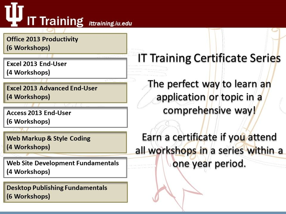 Sign up for workshops with IT Training and receive a certificate - resume sign up