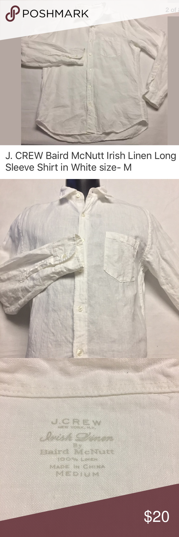 """J. Crew Baird McNutt Irish Linen shirt in White J. Crew Baird McNutt Irish Linen button up shirt in White.  EUC- NO rips, holes or funky smell. Laundered, clean and ready to ship.    Size on tag: M 20"""" armpit to armpit 24.5"""" shoulder to cuff 29"""" collar to the hem Here's more info. from J.Crew  IRISH LINEN SHIRT Item: 81531 $79.50 Product details: Climate control in cool, carefree Irish linen from Baird McNutt, an innovative Ballymena mill established in 1912  Regular fit Irish linen Point…"""
