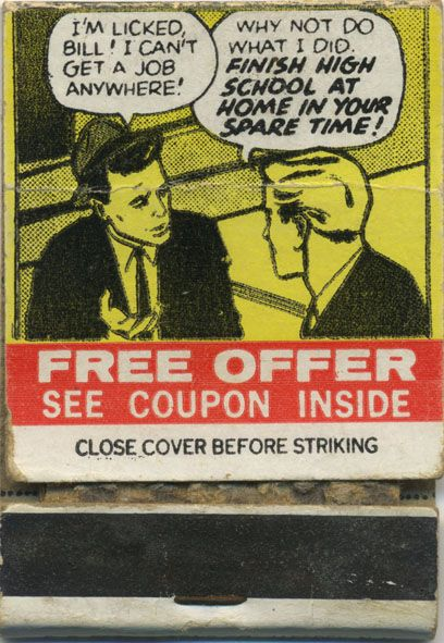 I'm licked Bill, I can't get a job anywhere. Vintage matchbox