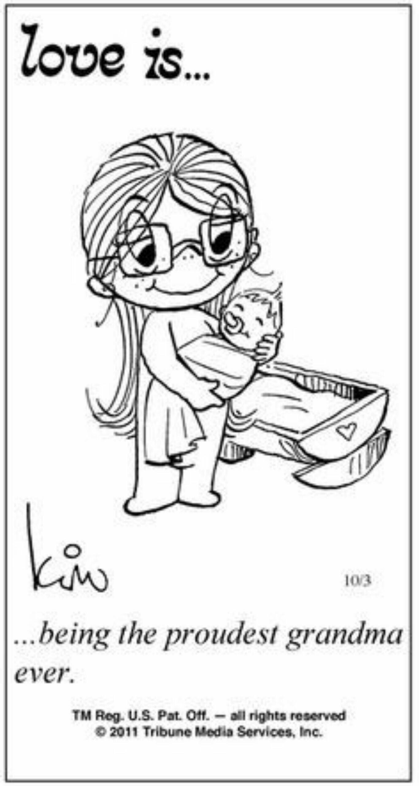 Very blessed& proud grandma Love is comic, Love is