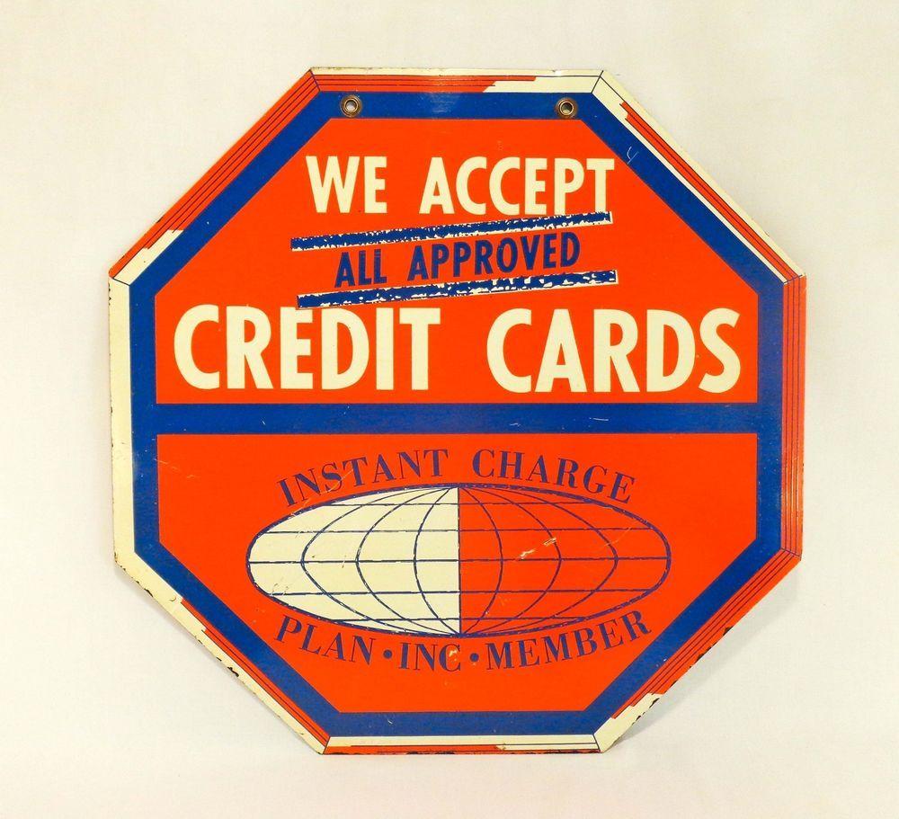 VINTAGE MID 20TH C 'WE ACCEPT CREDIT CARD' OCTAGON ENAMEL