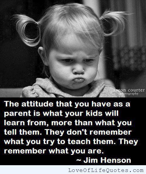 Jim Henson quote on attitude - http://www.loveoflifequotes.com/life/jim-henson-quote-on-attitude/