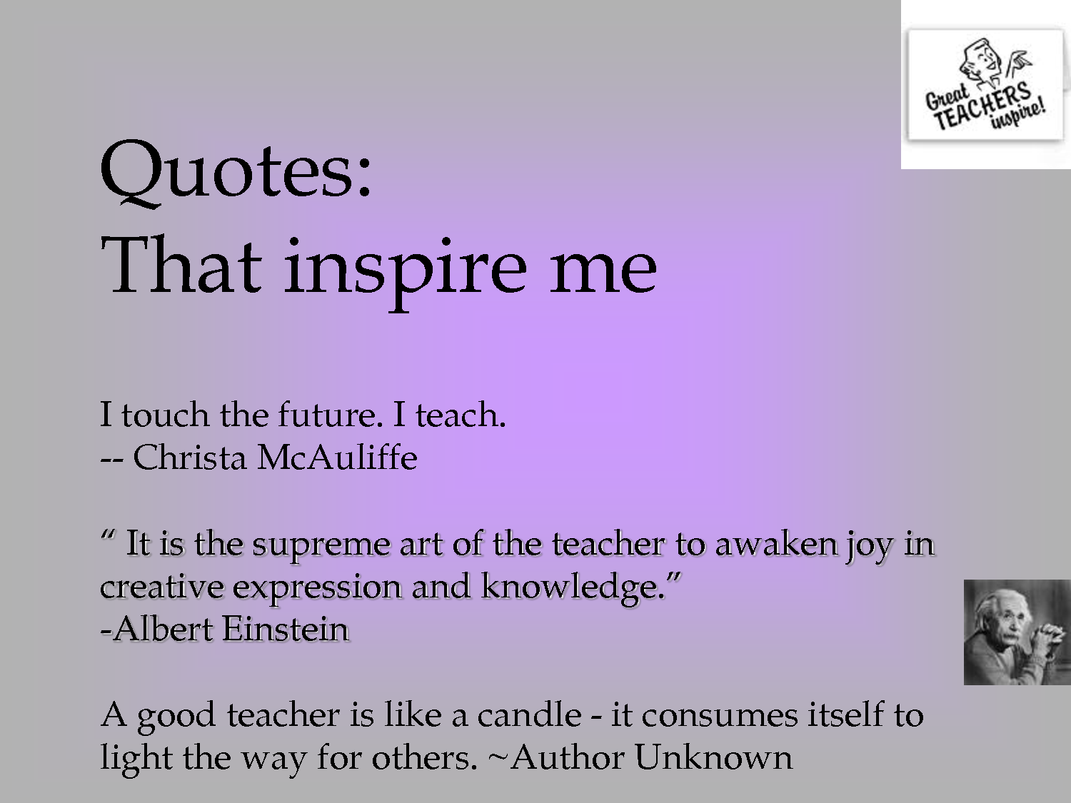 "teacher picture and quotes | Quotes That inspire me "" It is the supreme art of the teacher to"