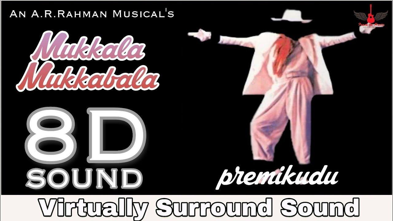 Mukkala Mukkabala | 8D Audio Song | Premikudu | AR Rahman