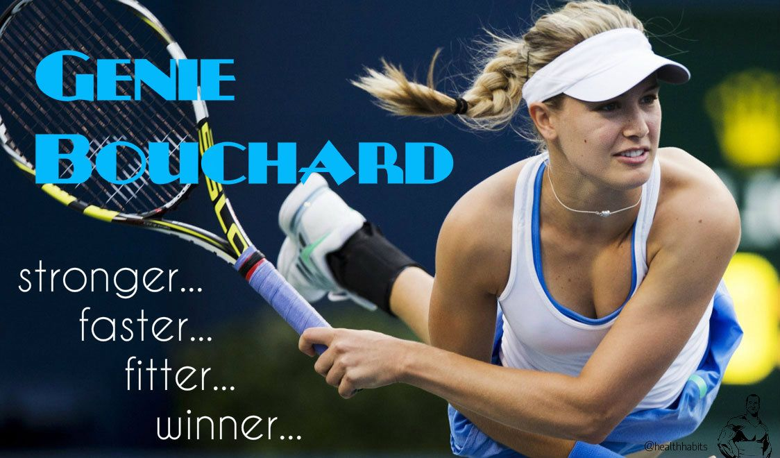 Genie Bouchard Eugenie Bouchard Canadian Tennis Amp Fitness Hero Tenista