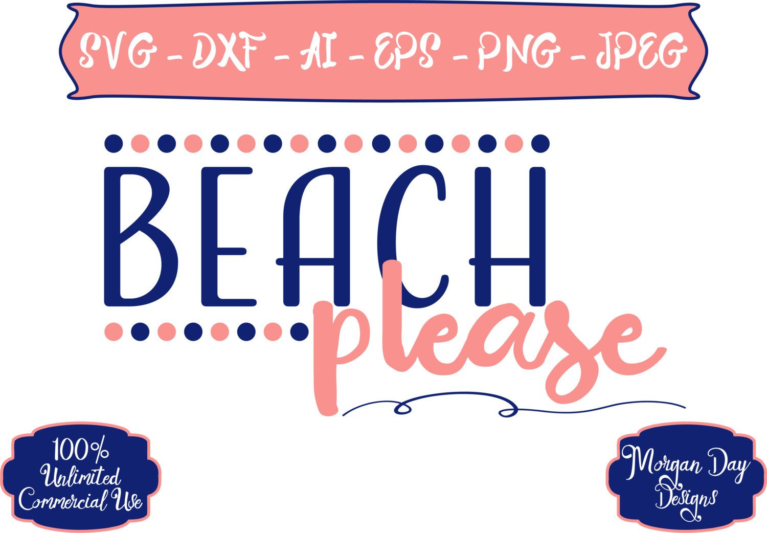Beach Please SVG Beach SVG Summer SVG Vacation svg