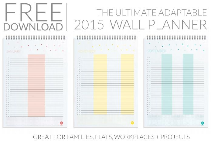 tener d'occhio per il 2016! Free PDF Download: 2015 Ultimate Adaptable Wall Planner